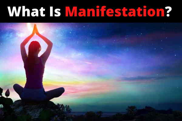 What Is Manifestation?how to manifest anything overnight